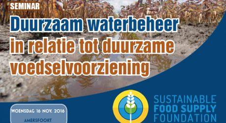 Seminar duurzaam waterbeheer in relatie tot duurzame voedselvoorziening