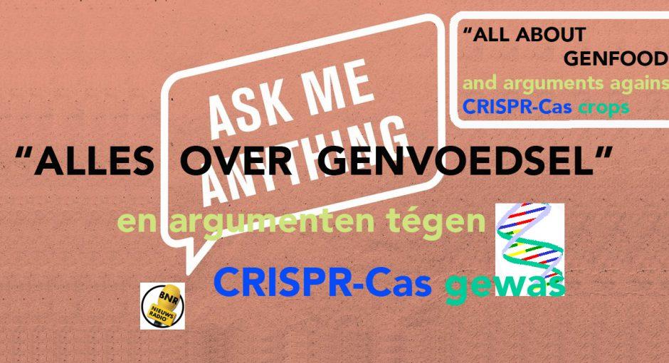 """""""Alles over genvoedsel"""" en argumenten tégen CRISPR-Cas gewas"""